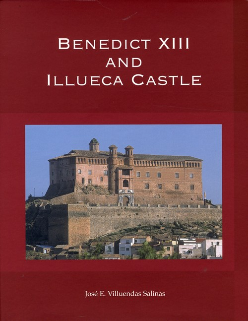 Benedict XIII and the Illueca castle 469931910radA1778